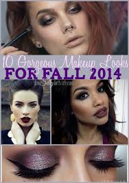 10 gorgeous makeup looks for fall 2016 get inspired with these beautiful makeup looks for fall
