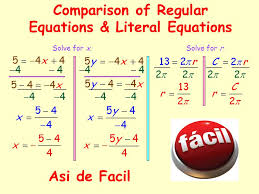 comparison of regular equations literal equations