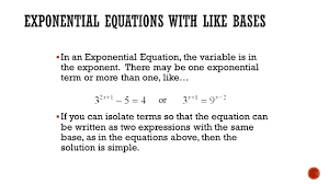 in an exponential equation the variable is in the exponent