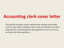 Application Letter Sample For Accounting Clerk Accounting Clerk Cover Letter