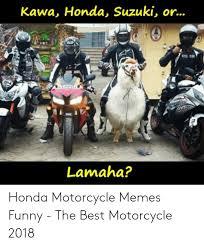 Honda Motorcycle Memes Funny | Viral Memes