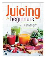 pdf juicing for beginners the