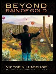 beyond rain of gold by victor villasenor nook book ebook  beyond rain of gold