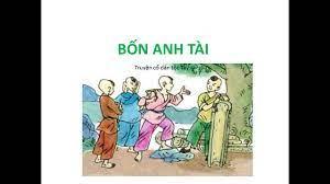 BỐN ANH TÀI (Truyện cổ dân tộc Tày) (Tiếng Việt 4, tập 2) - YouTube