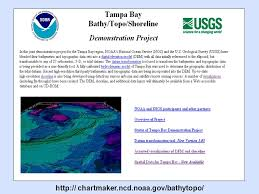 Chart Maker Ncd Noaa Gov The Integration Of Bathymetry Topography And Shoreline And