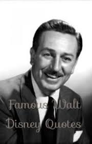 Famous Walt Disney Quotes Stunning Famous Walt Disney Quotes I Want A Dragon Wattpad