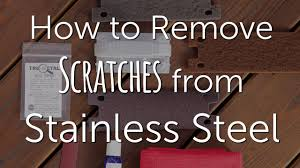 how to remove scratches from stainless steel diy repair re