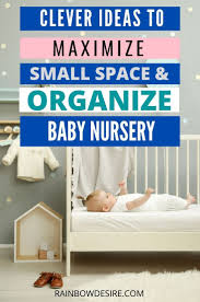 Damit sie das beistellbett auch als stubenwagen nutzen können, sind sie gut beraten, darauf zu achten, dass das. How To Organize Baby Nursery In A Small Space Baby Organization Baby Nursery Small Space Baby