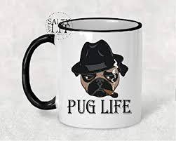 pug life pug life mug pugs pug mug pug gift funny pug mug gift gift
