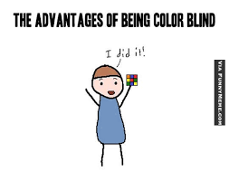 Funny memes - Advantages of being color blind | FunnyMeme.com via Relatably.com