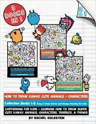 how to draw kawaii cute s characters collection books 1 3 cartooning for kids learning how to draw super cute kawaii s characters