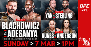 The main card is set to begin at around 3am, with the prelims getting underway from 1am. F Ufc 259 Free Live Stream Adesanya Vs Blachowicz Start Time Main Event Pay Per Rkyc