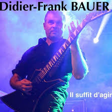 Didier-Frank Bauer - Il suffit d'agir | Play on Anghami