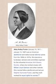 Abby Kelley Foster | The fosters, Abolitionist, Poster