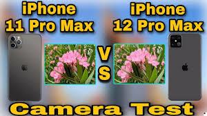 iPhone 11 Pro Max VS iPhone 12 Pro Max Camera Test - YouTube