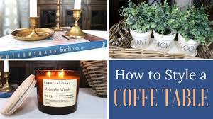 tips to style a coffee table how to style a coffee table styling my coffee table