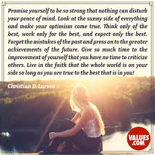 Promise Yourself To Be So Strong That Nothing Can Disturb Your Peace