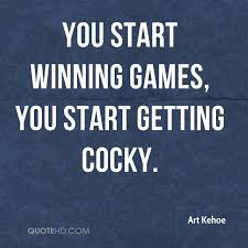 Cocky Quotes Classy Art Kehoe Quotes QuoteHD