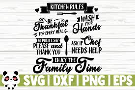 I hope i'm doing this right. You Will Get 1 Svg File 1 Eps File 1 Png File 1 Dxf File Kitchen Kitchen Rules Svg Files For Cricut Graphic Illustration