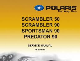 2003 scrambler 50 predator 90 scrambler 90 sportsman 90 service manual