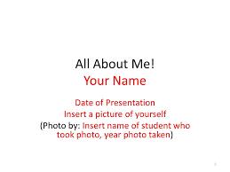All About Me Presentation All About Me Presentation Ppt Video Online Download