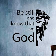 >be still and know that i am god christian vinyl wall art decal decor