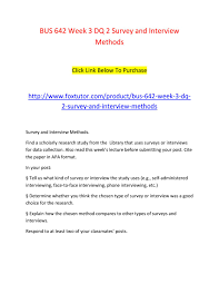 Bus 642 Week 3 Dq 2 Survey And Interview Methods By Bus642ft Issuu