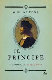 Il principe. Il romanzo di Cesare Borgia eBook by Giulio Leoni -  9788842931393