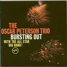 The <b>Oscar Peterson</b> Trio - <b>Bursting</b> Out (1964, Vinyl) | Discogs