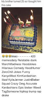 My Brother Turned 25 So Bought Him This Cake Lmao