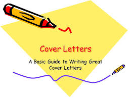 presentation on theme a basic guide to writing great cover letters presentation transcript guide to writing cover letters
