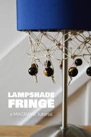 Diy Lampshade Diy Macrame Lampshade Fringe