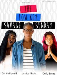 The Low Key Savage Sunday 2018 Imdb