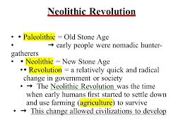 global i review neolithic revolution the crusades ppt 3 neolithic revolution