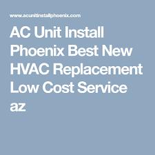 new hvac cost. Modren Cost AC Unit Install Phoenix Best New HVAC Replacement Low Cost Service Az To Hvac T