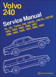 volvo repair manual volvo 240 1983 1993 bentley publishers volvo 240 service manual 1983 1984 1985 1986 1987 1988 1989 1990 1991 1992 1993
