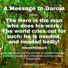 blog the biz chick a message to garcia