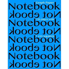 Graph Paper Notebook With 1 Cm Squares 120 Pages Notebook Not Ebook