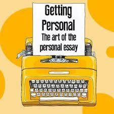 The Art Of The Personal Essay Getting Personal The Art Of The Personal Essay Powell