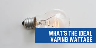 No Science Guide Whats The Ideal Wattage For Vaping