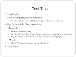 everything you need to know about booker t washington and w e b  test tips essay topics often comparing leaders from times ex