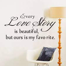 Small Picture Aliexpresscom Buy Every Love Story Is Beautiful Wall Stickers