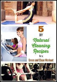 5 diy natural cleaning recipes for a green and clean workout infographic