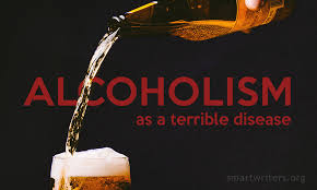 terrible disease in our life alcoholism essay it has so developed that narcologists and the population have not absolutely coinciding views of alcohol and alcoholic dependency