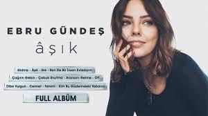 Ebru Gündeş - Âşık (Full Albüm - Tek Parça) - YouTube