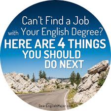 can t a job your english degree here are 4 things you can t a job your english degree here are 4 things you should do next dear english major