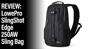 <b>Lowepro Slingshot Edge</b> 250AW Sling Bag review - YouTube