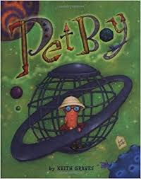 Pet Boy: Graves, Keith: 9780811826723: Amazon.com: Books