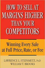 For Sale Or For Sell How To Sell At Margins Higher Than Your Competitors