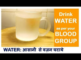 weightloss group drink water according to blood group lose weight quick weight
